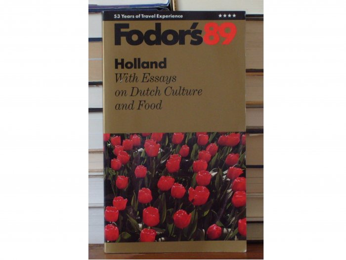 Fodor's 89 Holland with Essays on Dutch Culture and Food