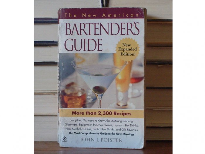 The New American Bartender's Guide, New Expanded Edition
