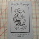 """ALWAYS KISS ME GOODNIGHT"" MOON PATTERN BY COUNTRY COLLECTIBLES PATTERN CO."