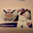 2006 Fleer Ultra Carlos Delgado RBI Kings Insert Card #RBI15