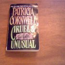 1994 Cruel & Unusual By Patricia Cornwell PB