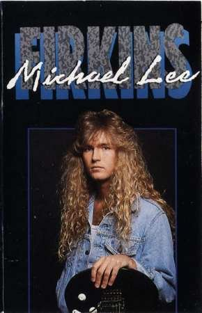 Michael Lee Firkins SELF TITLED Cassette 1989
