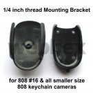 MOUNTING BRACKET FOR 808 #16 KEYCHAIN CAMERA