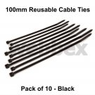 PACK OF 10 x 100mm REUSABLE CABLE TIES - BLACK