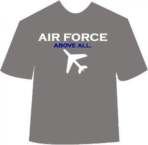 Air Force Above All T-shirt