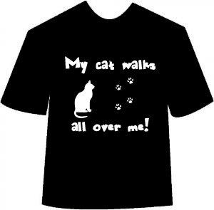 My Cat Walks All Over Me (Cat) T-shirt