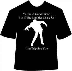 Funny Zombie Good Friend T-shirt