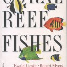 Coral Reef Fishes by Lieske & Myers