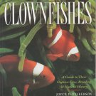 Clownfishes by Joyce D. Wilkerson