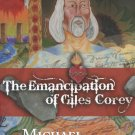 The Emancipation of Giles Corey by Michael Sortomme