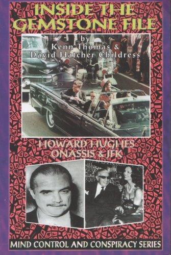 Inside the Gemstone File: The Howard Hughes/JFK Connection