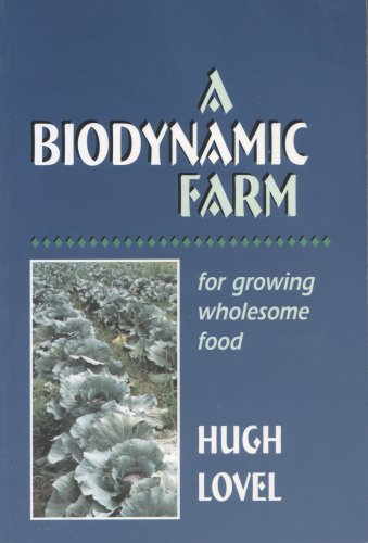 A Biodynamic Farm by Hugh Lovel