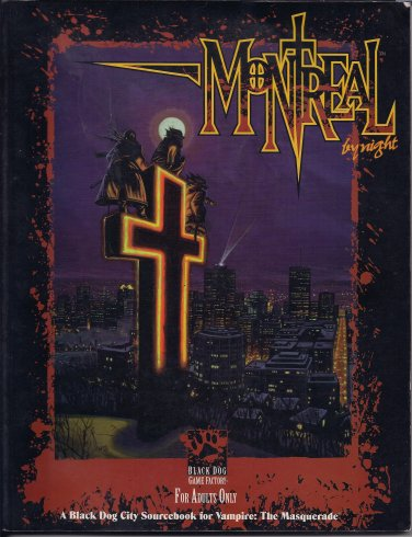 Montreal by Night sourcebook (Vampire: The Masquerade)