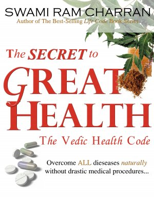 The Secret to Great Health: The Vedic Health Code