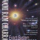 Exact System, Exact Universe