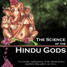 The Science of Hindu Gods and Your Life