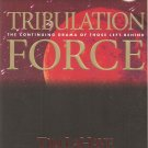 Tribulation Force - The Continuing Drama Of Those Left Behind - Left Behind #2 - Now #5