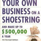How To Start Your Own Business On A Shoestring ...