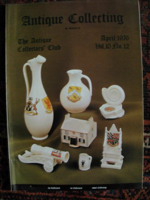 Antique Collecting Vol. 10, No. 12, April 1976
