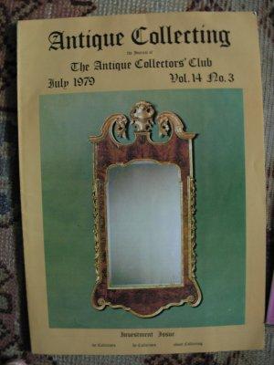 Antique Collecting Vol. 14, No. 3, July 1979