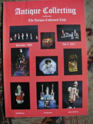 Antique Collecting Vol. 17, No. 7, December 1982
