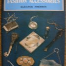 Eleanor Johnson.  Fashion Accessories.