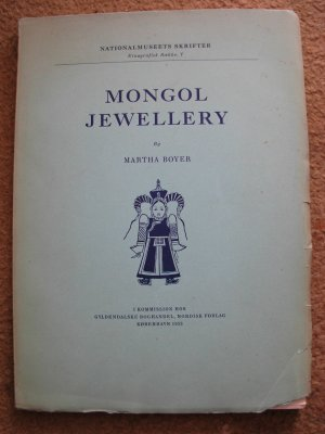 Martha Boyer.  Mongol Jewellery.