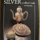 Ho Wing Meng.  Straits Chinese Silver: A Collector's Guide.