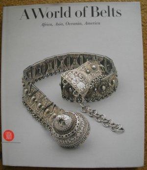 Anne Leurquin.  A World of Belts: Africa, Asia, Oceania, America.