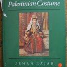 Jehan Rajab.  Palestinian Costume.
