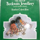 Heather Colyer Ross. The Art of Bedouin Jewellery. A Saudi Arabian profile