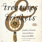Tessa Murdoch.  Treasures & Trinkets: Jewellery in London from Pre-Roman Times to the 1930's.