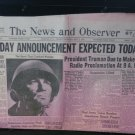 1945 The News & Observer Newspaper, Raleigh, NC WWII V-E DAY-TODAY MAY 8 1945