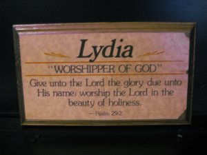 Name Plaque &quot;Lydia&quot; with Psalm 29:2