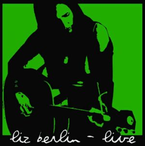Liz Berlin live