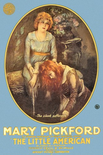 LITTLE AMERICAN 1917 Mary Pickford