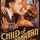 CHILD OF MANHATTAN 1933 Nancy Carroll