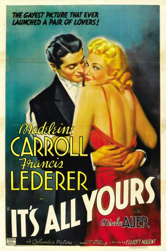 IT'S ALL YOURS 1933 Madeleine Carroll