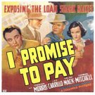 I PROMISE TO PAY 1937 Chester Morris
