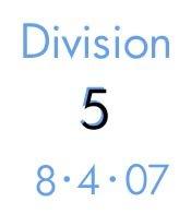 Division 5: 8-4-07