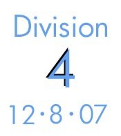 Division 4: 12-8-07