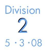 Division 2: 5-3-08