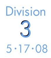 Division 3: 5-17-08