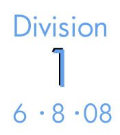 6-8-08: Division 1