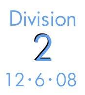 Division 2: 12-6-08
