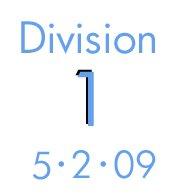 Division 1: 5-2-09