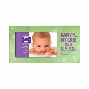 Party 2 am...B.Y.O.B. (Bring your own Bottle) Humorous Light Green Wood Baby Photo Picture Frame