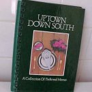 Uptown Down South Jr. Leauge Greenville SC Recipe Cookbook