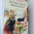 A COOKS TOUR OF SAN FRANCISO Muscatine Recipes Cookbook