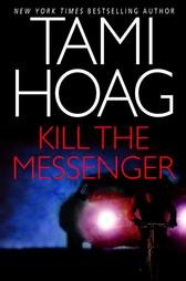 "Tami Hoag ""Kill the Messenger"" Hardback Book"